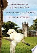 Downtrodden Abbey