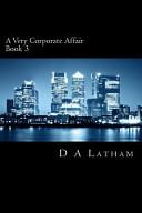 A Very Corporate Affair Book 3