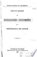 Censo de poblacion de subdelegaciones i departamentos de la República de Chile