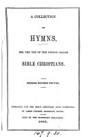 A collection of hymns  for the use of the people called Bible Christians