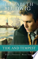 Tide and Tempest  Edge of Freedom Book  3  Book