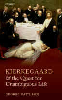 Kierkegaard and the Quest for Unambiguous Life