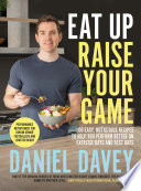 Read Online Eat Up Raise Your Game For Free