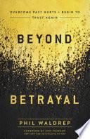Beyond Betrayal Book