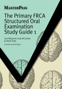 The Primary FRCA Structured Oral Examination Study Guide 1