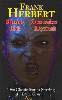 Missing Link & Operation Haystack - Two Classic Stories Starring Lewis Orne Book Online