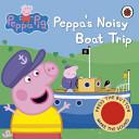Peppa's Noisy Boat Trip