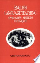 English Language Teaching: Approaches, Methods, Techniques