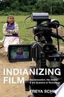 Indianizing Film