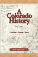 A Colorado History