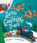 Santa and the Goodnight Train Book PDF