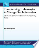 Transforming Technologies to Manage Our Information Book
