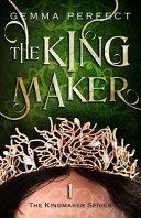 Pdf The Kingmaker