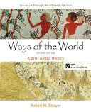 Ways of the World  A Brief Global History  Volume I  To 1500 Book PDF