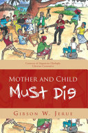 Pdf Mother and Child Must Die