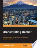 Orchestrating Docker Book PDF