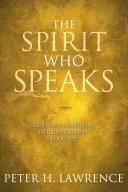 The Spirit Who Speaks