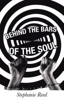 Behind the Bars of the Soul