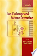 Ion Exchange and Solvent Extraction Book