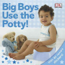 Big Boys Use The Potty  PDF
