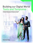 Building Our Digital World   Tools and Templates