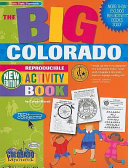The Big Colorado Reproducible Activity Book