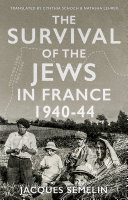Pdf The Survival of the Jews in France, 1940 - 44 Telecharger