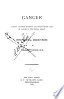 Cancer  a Study of Three Hundred and Ninety seven Cases of Cancer of the Female Breast