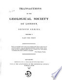 Transactions of the Geological Society of London  S 2  Vol  1 5
