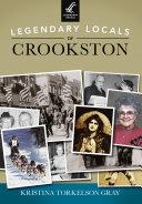 Legendary Locals of Crookston