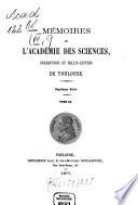 Mémoires de l'Académie des Sciences, Inscriptions et Belles Lettres de Toulouse