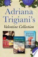 Adriana Trigiani s Valentine Collection