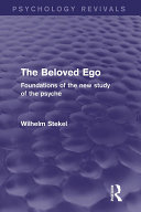 The Beloved Ego  Psychology Revivals
