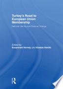 Turkey S Road To European Union Membership