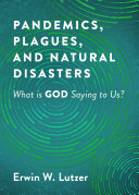 Pandemics  Plagues  and Natural Disasters