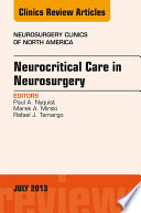 Neurocritical Care in Neurosurgery  An Issue of Neurosurgery Clinics