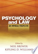 Psychology and Law  : An Empirical Perspective