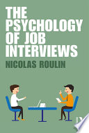 The Psychology of Job Interviews