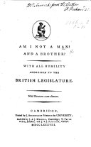 Am I not a Man? and a Brother?, etc. [A tract on the Slave Trade, by P. Peckard.] ebook
