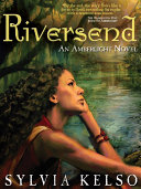 Pdf Riversend: An Amberlight Novel