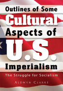 Outlines of Some Cultural Aspects of U S  Imperialism