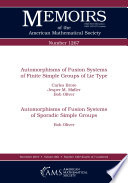 Automorphisms of Fusion Systems of Finite Simple Groups of Lie Type