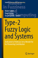 Type-2 Fuzzy Logic and Systems
