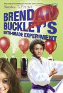 Brendan Buckley's Sixth-Grade Experiment PDF