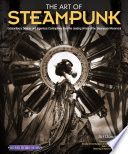 The Art of Steampunk  Revised Second Edition