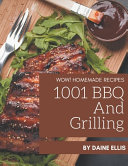 Wow 1001 Homemade Bbq And Grilling Recipes