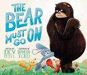 The Bear Must Go on
