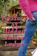 Mystery at Hidden Valley Lodge Pdf/ePub eBook
