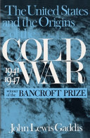 The United States and the Origins of the Cold War  1941 1947