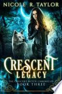Crescent Legacy Book